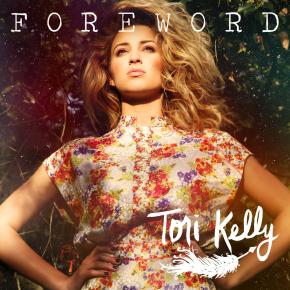 Tori Kelly (@ToriKelly)- Foreword [EPStream]