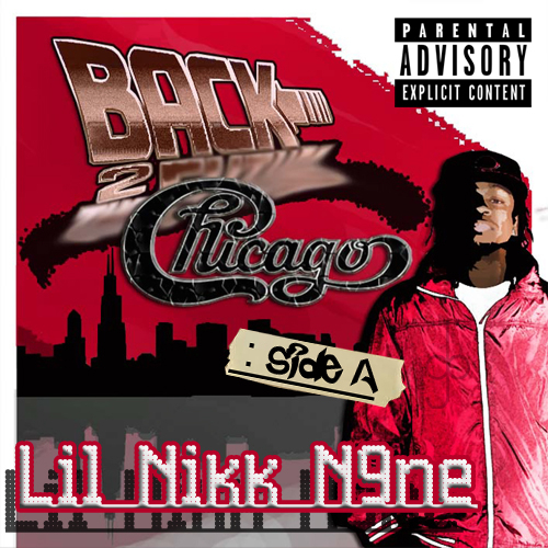 Lil_Nikk_N9ne_Back_2_Chicago_Side_A-front-large
