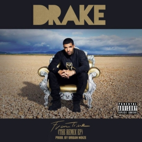 @UrbanNoize Presents: @Drake- From Time [RemixEP]