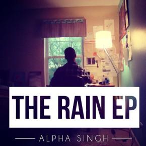 Alpha Singh- The RainEP