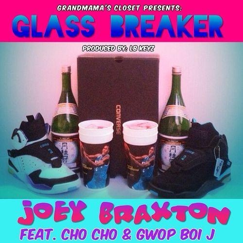 joeybraxtonglassbreaker