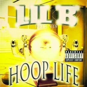 Lil B (@LILBTHEBASEDGOD)- Hoop Life[Mixtape]