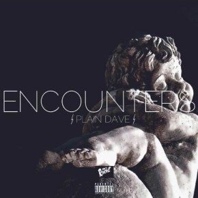 Plain Dave (@PlainDave_)- Encounters