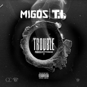 Migos (@MigosATL) feat. @Tip-Trouble