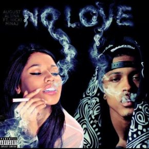 August Alsina (@AugustAlsina) feat. @NickiMinaj- No Love (Remix) [Music Video]