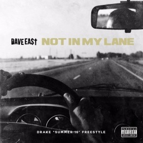 Dave East 'Not In My Lane'
