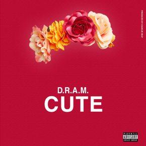 D.R.A.M.- Cute (prod. by CharlieHeat)