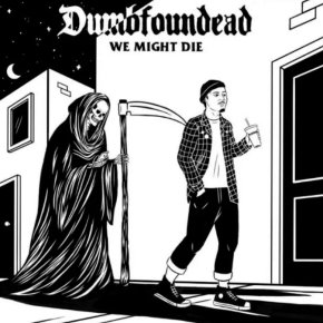Dumbfoundead- We Might Die [Mixtape]